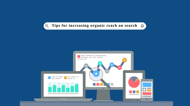 tips for increasing organic reach on search