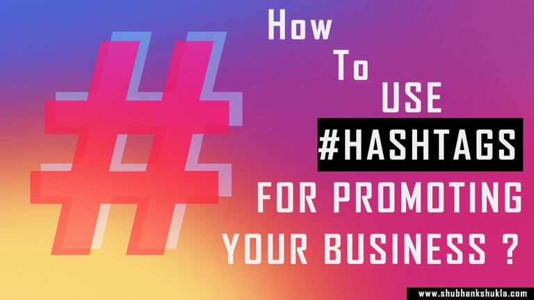 how to use hashtags for promoting your business