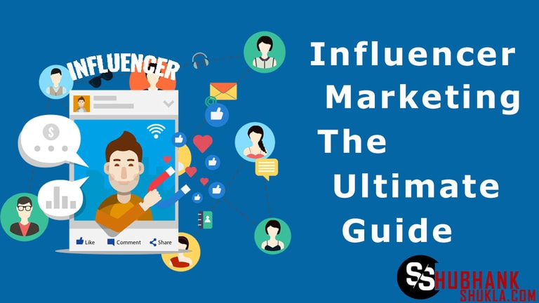 Influencer Marketing the Ultimate Guide